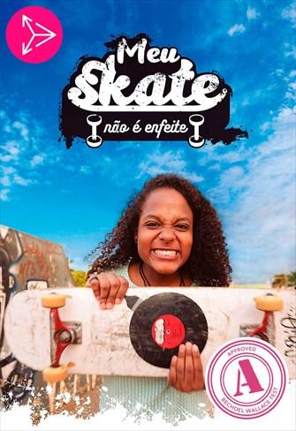 Meu Skate Não é Enfeite - 1ª Temporada
