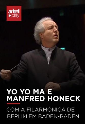 Yo Yo Ma e Manfred Honeck com a Filarmônica de Berlim em Baden-Baden