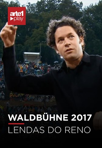 Waldbühne 2017 - Lendas do Reno