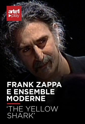 Frank Zappa e Ensemble Moderne – 'The Yellow Shark'