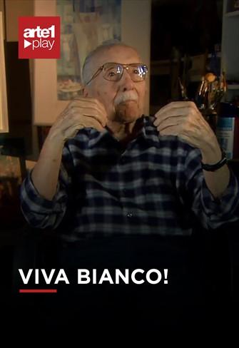 Viva Bianco!