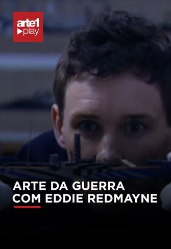 A Arte da Guerra Com Eddie Redmayne