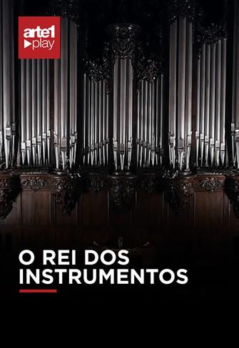 O Rei dos Instrumentos