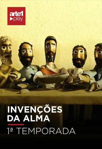 INVENÇÕES DA ALMA - T01
