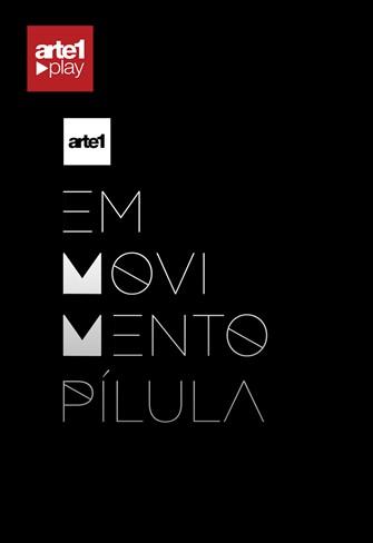 ARTE 1 EM MOVIMENTO PÍLULAS - T03