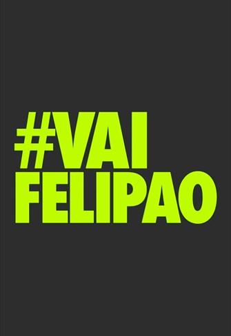 #Vaifelipão - 1ª Temporada