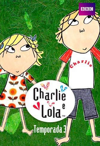 Charlie e Lola - 3ª Temporada