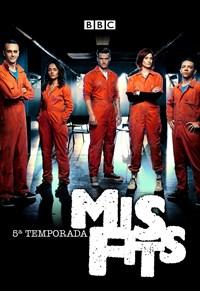 Misfits - 5ª Temporada