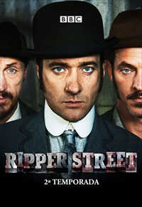 Ripper Street - 2ª Temporada