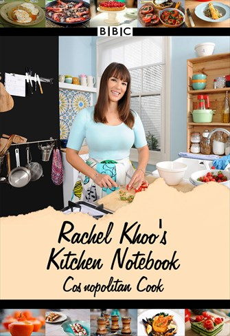 Rachel khoo's - Kitchen Notebook - Cosmopolitan Cook - 1ª Temporada