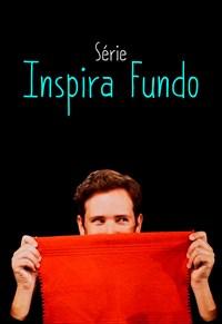 Série Inspira Fundo