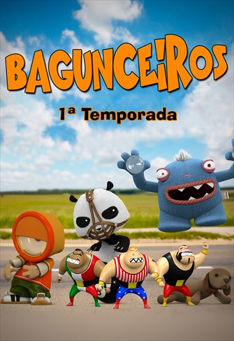 Bagunceiros - 1ª Temporada