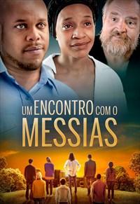 Um Encontro com o Messias