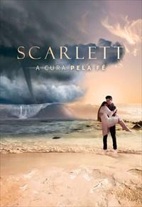 Scarlett - A Cura pela Fé