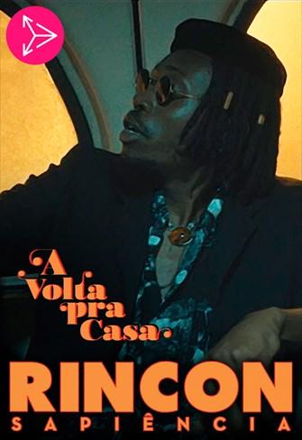 Rincon Sapiência - A Volta pra Casa