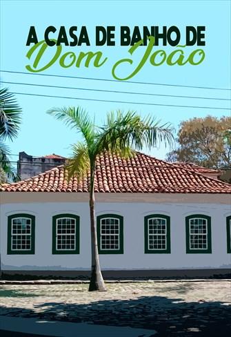 A Casa de Banho de Dom João