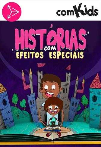Histórias com Efeitos Especiais - Meus Amigos Iguais