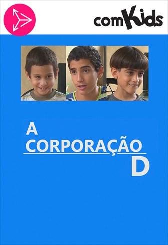 A Corporação D
