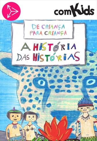 De Criança para Crianças - A História das Histórias