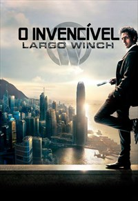 O Invencível - Largo Winch
