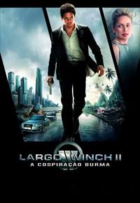 Largo Winch 2 - A Conspiração Burma