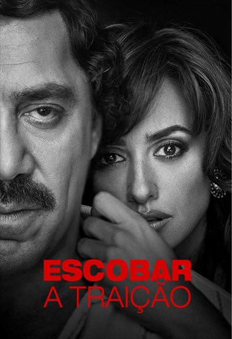 Escobar - A Traição