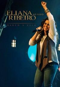 Eliana Ribeiro - Ao Vivo - Barco a Vela
