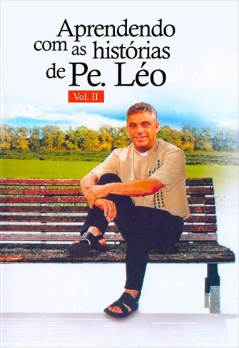 Aprendendo Com as Histórias de Padre Léo Vol. II