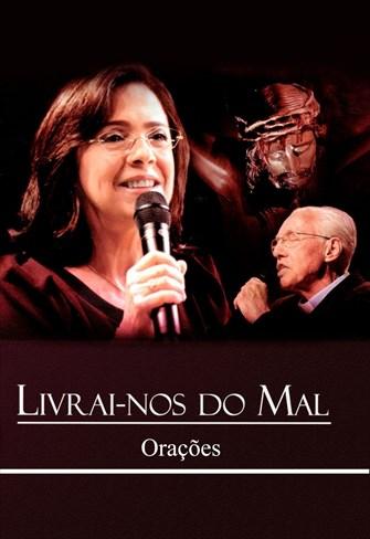 Luzia Santiago - Livrai-nos do Mal - Orações