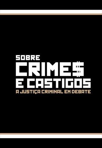 Sobre Crimes e Castigos - Idade Penal