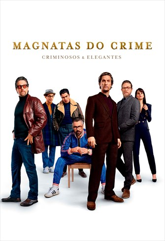 Magnatas do Crime - Criminosos e Elegantes