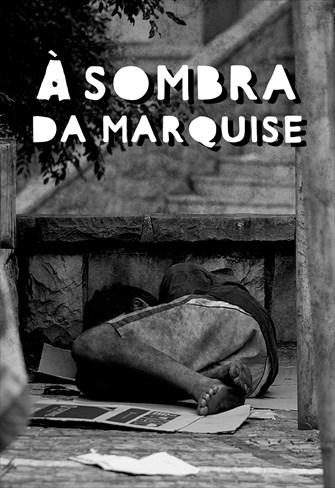 À Sombra da Marquise