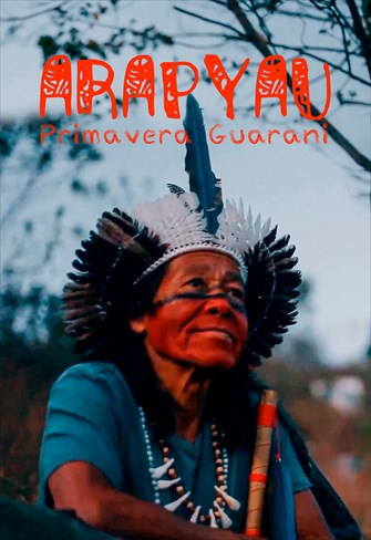 Arapyau – Primavera Guarani