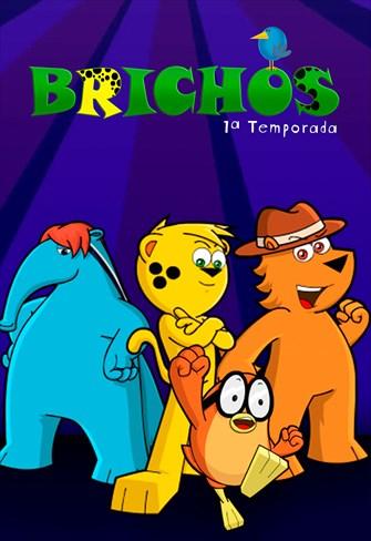 Brichos - A Série - 1ª Temporada