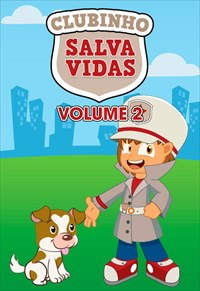 Clubinho Salva Vidas - Volume 2