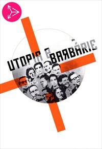 Utopia e Barbárie