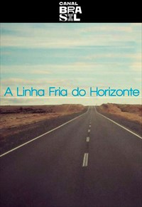A Linha Fria do Horizonte