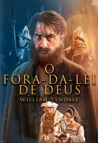 O Fora da Lei de Deus - William Tyndale