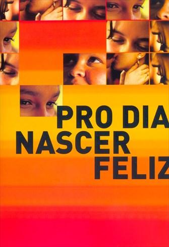 Pro Dia Nascer Feliz
