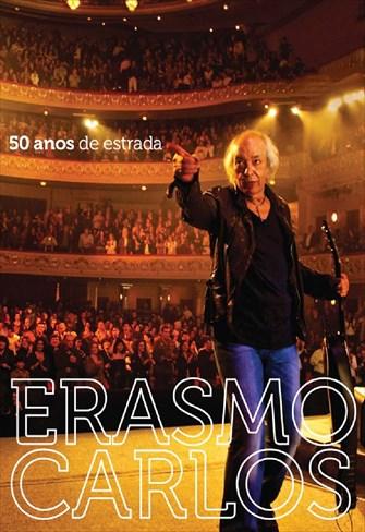 Erasmo Carlos - 50 Anos de Estrada