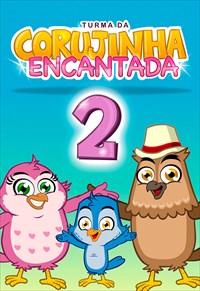 Turma da Corujinha Encantada 2
