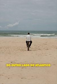 Do Outro Lado do Atlântico