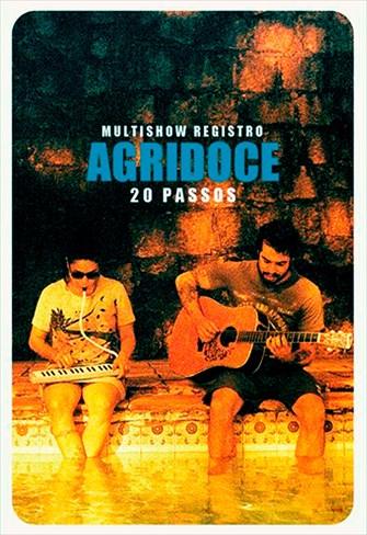 Agridoce - Multishow Registro 20 Passos