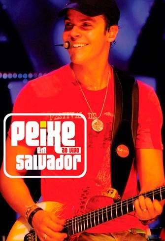 Alexandre Peixe - Peixe Ao Vivo em Salvador