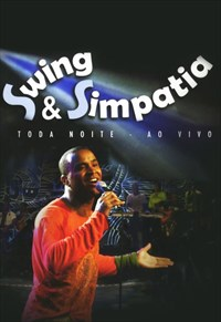 Swing e Simpatia - Toda Noite - Ao Vivo