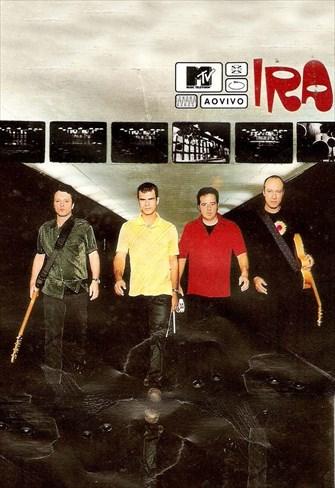 Ira! - MTV Ao Vivo