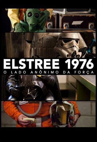 Elstree 1976 - O Lado Anônimo da Força