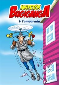 Inspetor Bugiganga - 1ª Temporada