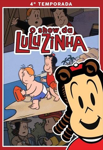Show da Luluzinha - 4ª Temporada