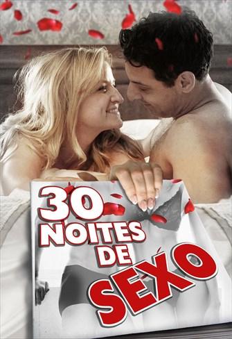 30 Noites de Sexo
